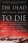 The Dead and Those About to Die (eBook, ePUB)