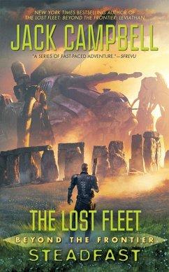 The Lost Fleet: Beyond the Frontier: Steadfast (eBook, ePUB)