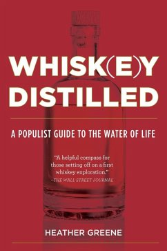 Whiskey Distilled (eBook, ePUB) - Greene, Heather