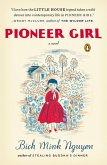 Pioneer Girl (eBook, ePUB)