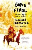 Gone Feral (eBook, ePUB)