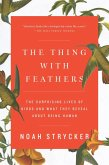 The Thing with Feathers (eBook, ePUB)