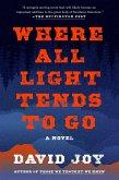 Where All Light Tends to Go (eBook, ePUB)