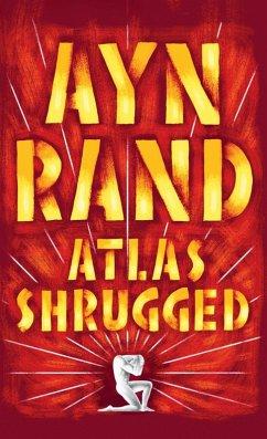 Atlas Shrugged (eBook, ePUB) - Rand, Ayn