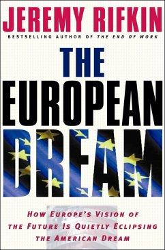 The European Dream (eBook, ePUB) - Rifkin, Jeremy