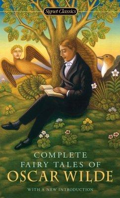 Complete Fairy Tales of Oscar Wilde (eBook, ePUB) - Wilde, Oscar
