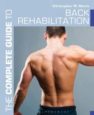 The Complete Guide to Back Rehabilitation (eBook, PDF)