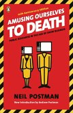 Amusing Ourselves to Death (eBook, ePUB)