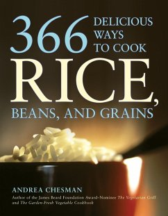 366 Delicious Ways to Cook Rice, Beans, and Grains (eBook, ePUB) - Chesman, Andrea