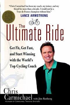 The Ultimate Ride (eBook, ePUB) - Carmichael, Chris; Rutberg, Jim