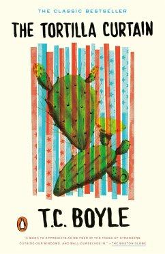 The Tortilla Curtain (eBook, ePUB) - Boyle, T. C.