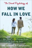 The Secret Psychology of How We Fall in Love (eBook, ePUB)