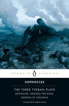 The Three Theban Plays (eBook, ePUB) - Sophocles