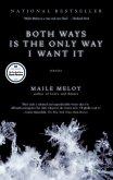 Both Ways Is the Only Way I Want It (eBook, ePUB)