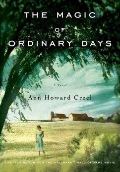 The Magic of Ordinary Days (eBook, ePUB) - Creel, Ann Howard