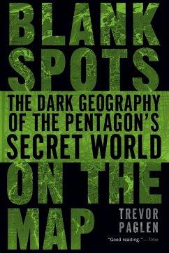 Blank Spots on the Map (eBook, ePUB) - Paglen, Trevor
