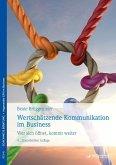 Wertschätzende Kommunikation im Business (eBook, PDF)