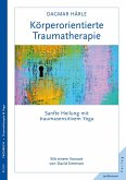 Körperorientierte Traumatherapie (eBook, PDF)