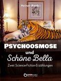 Psychoosmose und Schöne Bella (eBook, ePUB)