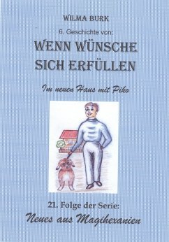 Wenn Wünsche sich erfüllen 6. Geschichte (eBook, ePUB) - Burk, Wilma
