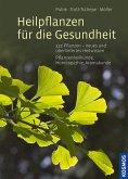 Heilpflanzen für die Gesundheit (eBook, PDF)