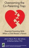Overcoming the Co-Parenting Trap (eBook, ePUB)