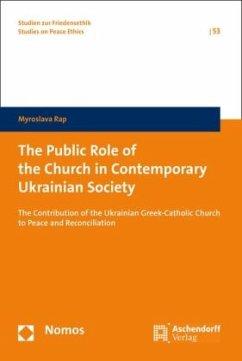 The Public Role of the Church in Contemporary Ukrainian Society - Rap, Myroslava