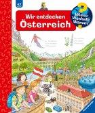 Wir entdecken Österreich / Wieso? Weshalb? Warum? Bd.58