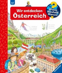 Wir entdecken Österreich / Wieso? Weshalb? Waru...