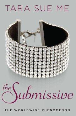 The Submissive (eBook, ePUB) - Me, Tara Sue