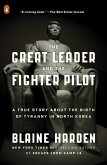 The Great Leader and the Fighter Pilot (eBook, ePUB)