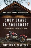 Shop Class as Soulcraft (eBook, ePUB)