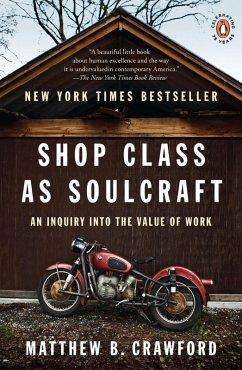 Shop Class as Soulcraft (eBook, ePUB) - Crawford, Matthew B.