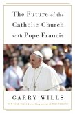 The Future of the Catholic Church with Pope Francis (eBook, ePUB)