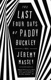 The Last Four Days of Paddy Buckley (eBook, ePUB)