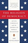 The Religion of Democracy (eBook, ePUB)