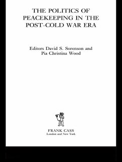 The Politics of Peacekeeping in the Post-Cold War Era (eBook, PDF)