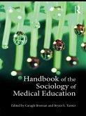 Handbook of the Sociology of Medical Education (eBook, PDF)