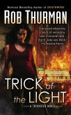 Trick of the Light (eBook, ePUB)