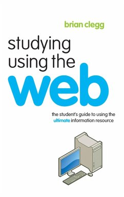Studying Using the Web (eBook, PDF) - Clegg, Brian