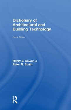 Dictionary of Architectural and Building Technology (eBook, PDF) - Cowan, Henry; Smith, Peter