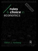 Rules and Choice in Economics (eBook, PDF)