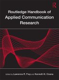 Routledge Handbook of Applied Communication Research (eBook, PDF)