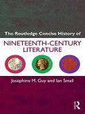 The Routledge Concise History of Nineteenth-Century Literature (eBook, ePUB)