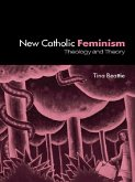 The New Catholic Feminism (eBook, PDF)