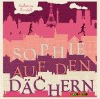 Sophie auf den Dächern, 3 Audio-CDs