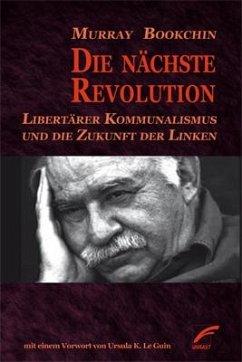 Die nächste Revolution - Bookchin, Murray
