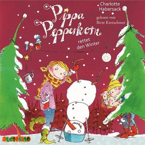 Pippa Pepperkorn Rettet Den Winter Pippa Pepperkorn Bd 6 1 Audio Cd Von Charlotte Habersack Horbucher Portofrei Bei Bucher De