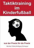 Taktiktraining im Kinderfußball (eBook, ePUB)