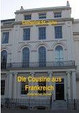 Die Cousine aus Frankreich (eBook, ePUB)